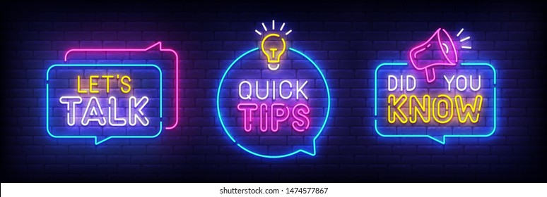 Quote neon sign, bright signboard, light banner. Let's Talk, Quick Tips, Did You Know neon, emblem. Vector illustration