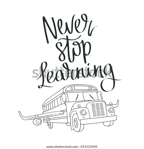quote never stop learning flying school stock vector royalty