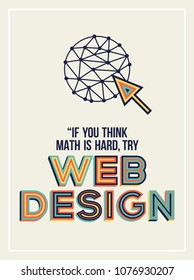 Quote on web design. Web design concept in geometrical style.