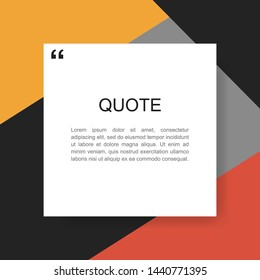 Quote rectangle isolated on material design style background. Modern vector illustration.