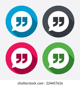 Quote sign icon. Quotation mark in speech bubble symbol. Double quotes. Circle buttons with long shadow. 4 icons set. Vector