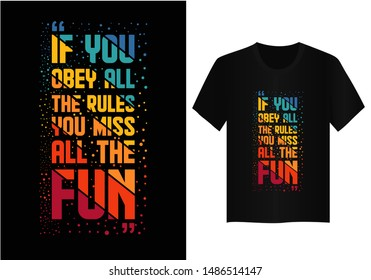 Quote  typography t shirt design