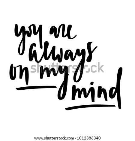 Quote You Always On My Mind Stock Vector Royalty Free 1012386340