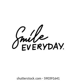 Quotes about smile. Modern calligraphic style. Hand lettering and custom typography for your designs: t-shirts, bags, for posters, invitations, cards, etc. - Shutterstock ID 590391641