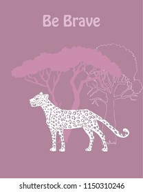 Quotes Poster with Leopard Savanna Animal. Hand drawn vector leopard in  safari park. Hand drawn vector illustration