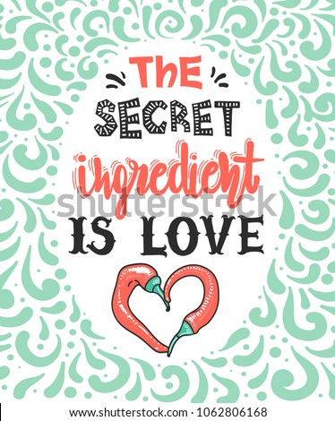 Quotes The Secret Ingredient Love Calligraphy Stock Vector Royalty