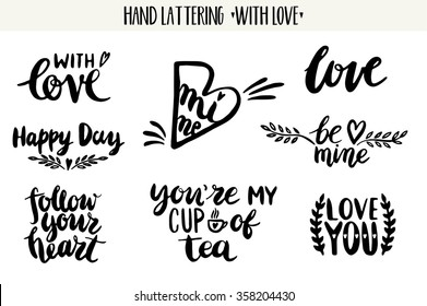 Quotes. Valentine lettering love collection. Hand drawn lettering with beautiful text about love. Perfect for valentine day, wedding, birthday card, stamp