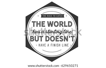 Race Catch World Has Starting Line Stock Vector Royalty Free