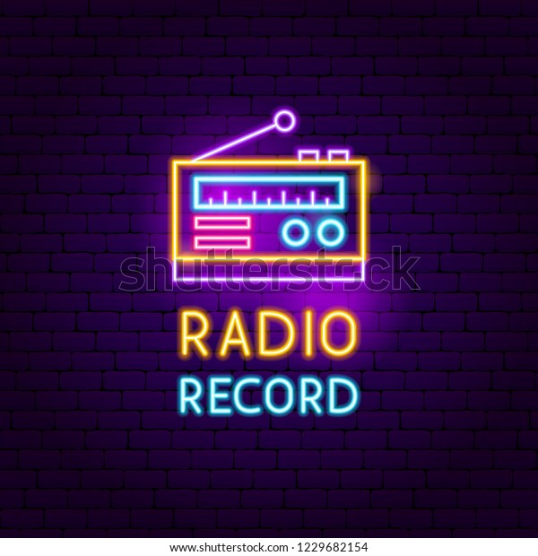 Radio Record Neon Sign Vector Illustration Stock Vector (Royalty
