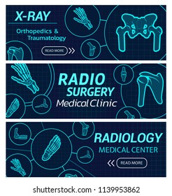 Radiology and radio surgery X-ray web banners for medical technology. Vector design for scientific medicine center in orthopedics and traumatology therapy and diagnostics with X-ray bones and joints