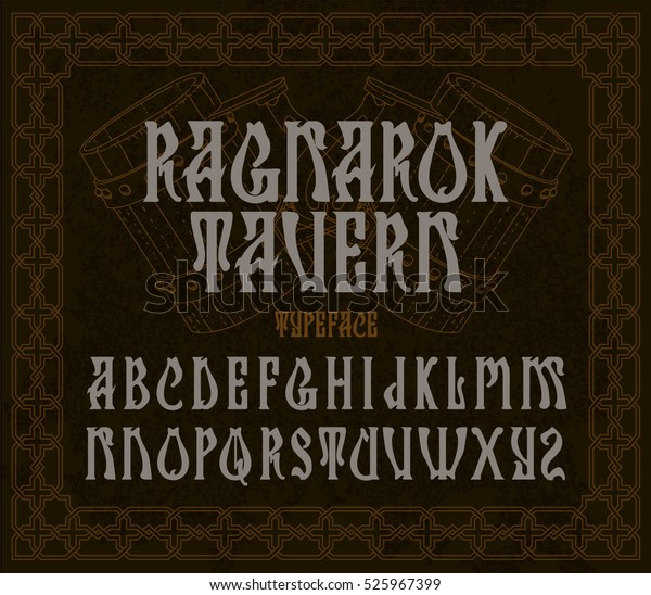 Ragnarok Tavern Typeface Design Medieval Style Stock Vector