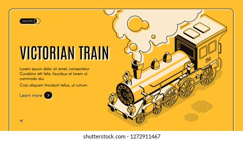 Railway transport history museum isometric vector web banner. Victorian era steam locomotive erupting steam and smoke liner art illustration. Retro machines touristic exposition landing page template