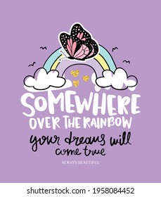 Rainbow and butterfly, design for fashion graphics, t shirt prints, posters, greeting cards etc
