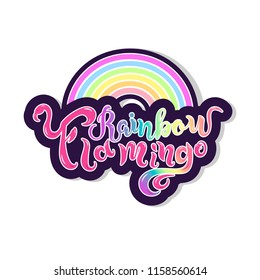 Rainbow Flamingo text as logotype, badge, patch, icon isolated on white background. Handwritten lettering Rainbow Flamingo for postcard, card, invitation, flyer, banner template. Vector illustration