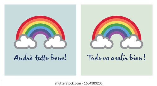 A rainbow for hope and wish: andrà tutto bene - todo  va a salir bien - everything gonna be alright