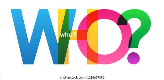 WHO? rainbow letters banner