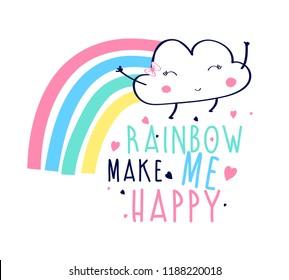 Rainbow make me happy slogan and hand drawing rainbow vector.
