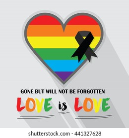 Rainbow pride flag Pattern in shape of a heart and black ribbon - With LOVE is LOVE, and Gone but will not be forgotten, messages with long shadow on gray background