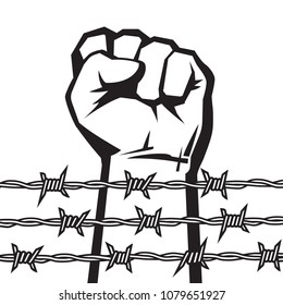 Raised hand with clenched fist behind barbed wire. Protest against violence and injustice. Struggle, fight for freedom. Black and white poster.   Isolated vector illustration.