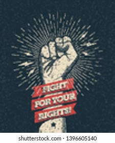 Raised protest arm fist with fight for your rights caption. Vector illustration