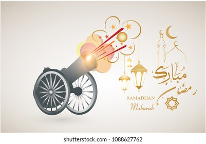 A Ramadan background containing a cannon firing a shell announcing the time of fasting in the month of Ramadan , arabic calligraphy translation : blessed ramadhan . islamic banner background design