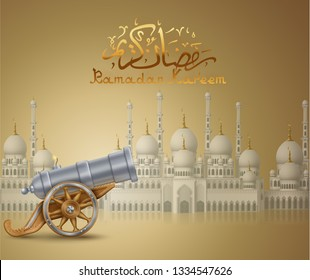 Ramadan greeting background with big cannon and mosque, EPS 10 contains transparency.