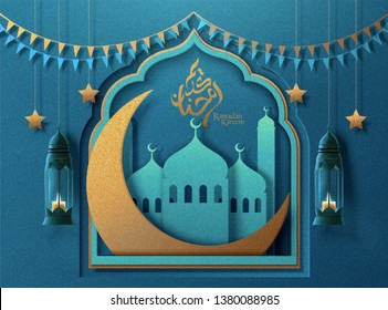 Ramadan Kareem arabic calligraphy design which means generous ramadan with paper art mosque and big crescent