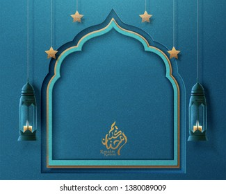 Ramadan Kareem arabic calligraphy design which means generous ramadan with paper art arch