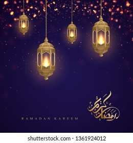 Ramadan kareem background with Arabic Calligraphy and golden lanterns. Greeting card background with a glowing hanging lantern mixed with a flickering glow.