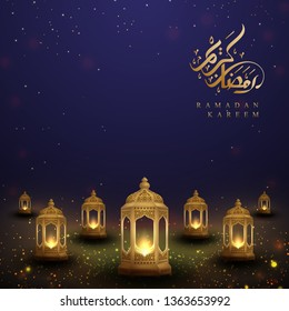 Ramadan kareem background with Arabic Calligraphy and golden lanterns. Greeting card background with luxury lantern in 3D style.