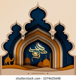 Ramadan Kareem calligraphy design, earth color tone mosque silhouette and desert night scene in paper art style