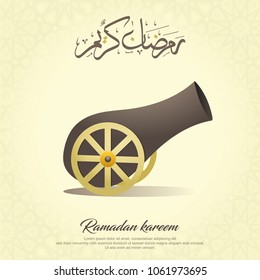 Ramadan Kareem, greeting card with arabic calligraphy, invitation, poster, banner, card for the celebration of Muslim community festival, Ramadan cannon,