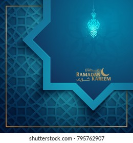 Ramadan Kareem greeting card template islamic vector design with arabic pattern