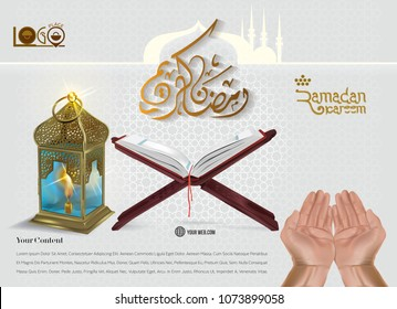 Ramadan Kareem Islamic greeting with Arabic traditional lantern. 3d illustration lantern style. Mosque silhouette. The holy Quran and pattern background. raised hands praying for your post