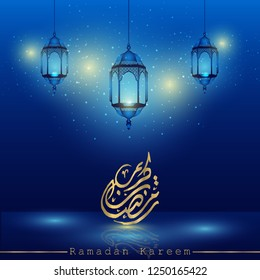 Ramadan kareem islamic greeting arabic calligraphy with crescent lanterns for greeting card and background