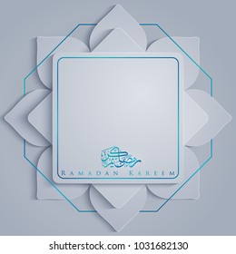 Ramadan Kareem islamic greeting design with arabic calligraphy