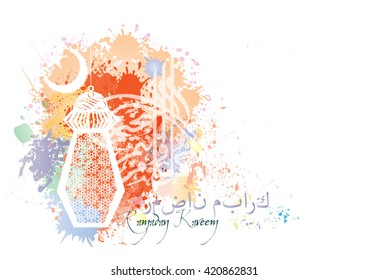 Ramadan Kareem - islamic muslim holiday background or greeting card, with ornamental arabic oriental calligraphy, and eid holiday lanterns or lamps, abstract artistic color splash grunge.