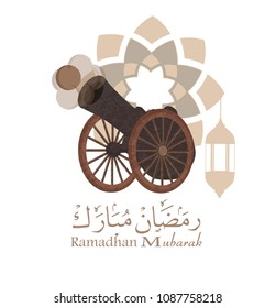 Ramadan Kareem mubarak greeting card template with arabic calligraphy , translation : blessed ramadhan ; and cannon in background design