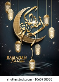 Ramadan kareem poster, arabic calligraphy with golden crescent and ramadan lanterns