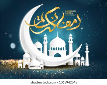 Ramadan kareem poster, golden Arabic calligraphy design with crescent and mosque on glittering bokeh background