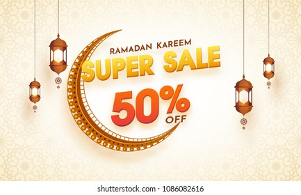 Ramadan Kareem, Super Sale Banner Design with crescent golden moon, hanging lanterns and 50% off offers.