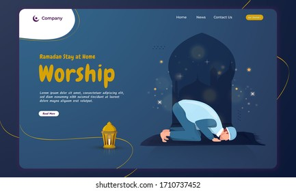 Ramadan stay at home concept with Islamic prayer worship on landing page