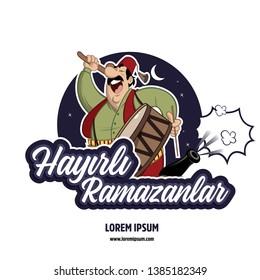 Hayırlı ramazanlar. Translate: Ramadan kareem. Ramadan drummer, islamic and turkish celebration
