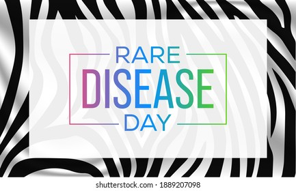 Rare Disease Day is an observance held on the last day of February to raise awareness for rare diseases and improve access to treatment and medical representation. Vector illustration.