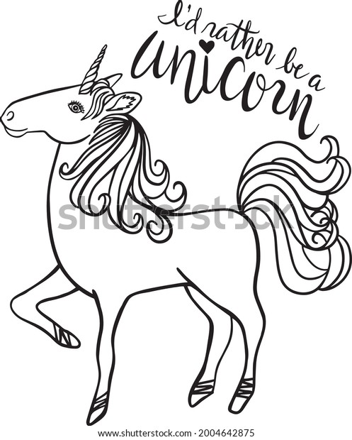 Rather Be a Unicorn Quote Vector