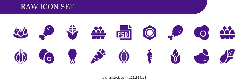 raw icon set. 18 filled raw icons.  Simple modern icons about  - Bitterballen, Chicken leg, Corn, Eggs, Psd, Nut, Egg, Onion, Boiled egg, Carrot, Mango