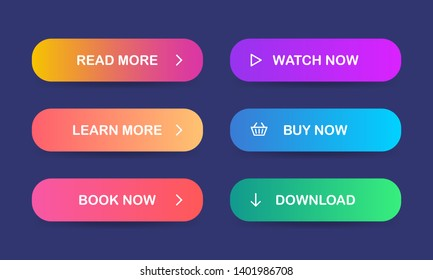 Read more, Learn more, Book now, Watch now, Buy now, Download. Set of multicolored buttons with gradient for web sites and social pages. Vector. EPS 10
