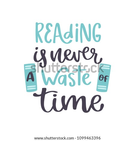 Reading Never Waste Time Book Read Stock Vector Royalty Free