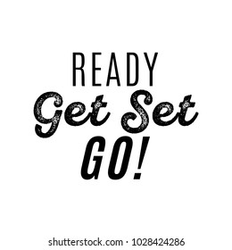Ready Get Set Go Vector Text Background