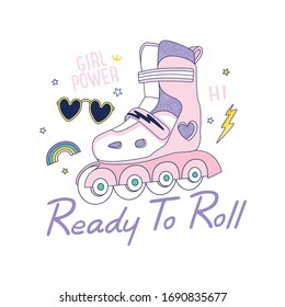 Ready to roll. Roller skates, rainbow,sunglasses drawing.Skate symbols vector illustration.Cute graphic design for kids.Girl power.